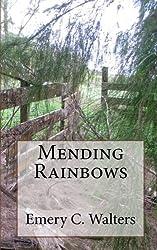 Mending Rainbows