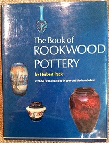 The Book of Rookwood Pottery