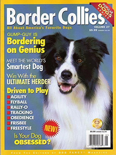 - Meet The World's Smartest Dog: BORDER COLLIES Magazine DRIVEN TO PLAY: AGILITY FLYBALL RALLY-O TRACKING OBEDIENCE FRISBEE FREESTYLE Bordering On Genius FIGHTING GENETIC DISEASE