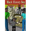 Black History Boy: There was a boy who loved black history