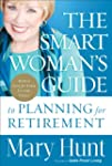 The Smart Woman's Guide to Planning f...