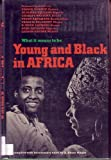 Young and Black in Africa, A. Okion Ojigbo, 0394923049