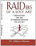 Raiders of a Lost Art, Milton Mattox, 1614349312