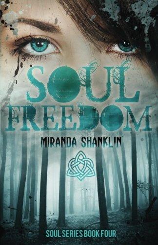 Soul Freedom: Soul Series Book 4