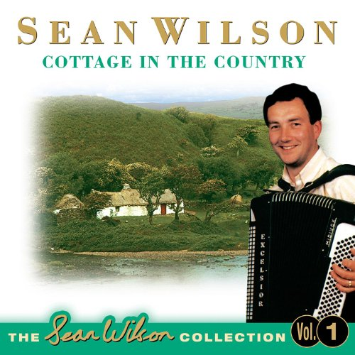 A Village In County Tyrone / Among The Wicklow Hills / Wedding Bells (Wedding Collection Sean)