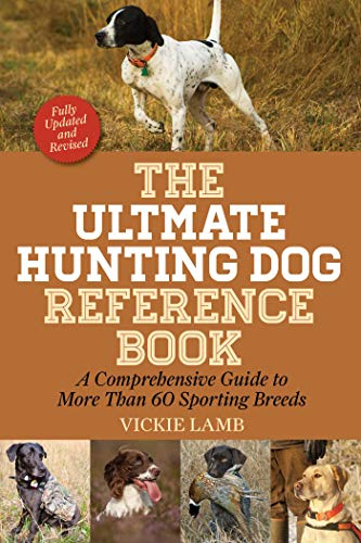 The Ultimate Hunting Dog Reference Book: A Comprehensive, used for sale  Delivered anywhere in USA