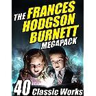 The Frances Hodgson Burnett MEGAPACK ®: 40 Classic Works (English Edition)