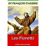 Les Fioretti: Miracles et histoires merveilleuses (French Edition)