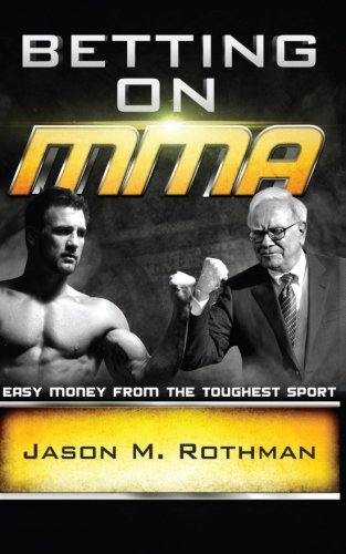 Betting MMA Money Toughest Sport