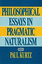 Philosophical Essays in Pragmatic Naturalism