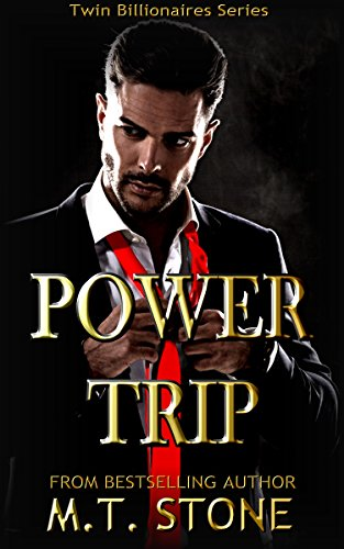 Power Trip (Twin Billionaires Book 1)