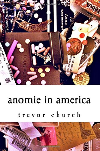 Read Online Anomie in America: a collection of poems PDF