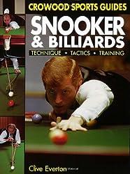 Snooker & Billiards : Technique * Tactics * Training