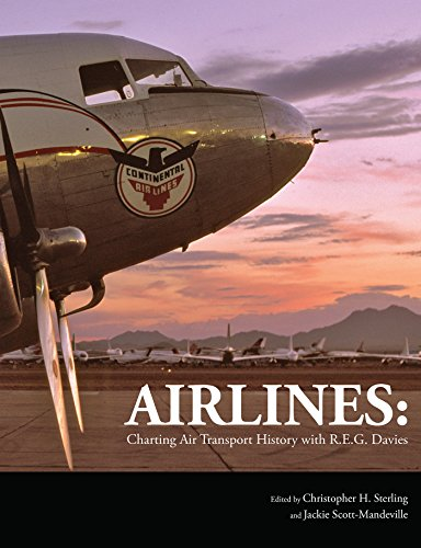 - Airlines: Charting Air Transport History with R.E.G. Davies