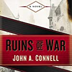 Ruins of War | John A. Connell
