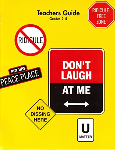 Don't Laugh At Me: Creating a Ridicule-free Classroom (Teachers Guide Grades 2-5)