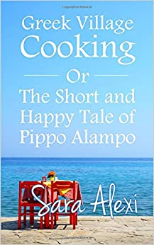 :UPD: Greek Village Cooking: The Short And Happy Tale Of Pippo Alampo. Product junior Double Orange short Figure scanning creating
