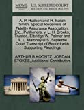 A. P. Hudson and H. Isaiah Smith, Special Receivers of Fidelity Assurance Association, etc. , Petitioners, V. L. H. Brooks, Trustee, Elbridge W. Palmer, Arthur B. Koontz and Jordan STOKES, 127034370X