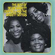 The Best Of Delois Barrett Campbell And The Barrett Sisters