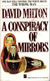 Conspiracy of Mirrors, David Milton, 1558175644