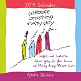 img - for Celebrate Something Every Day: Cal 14 Insights and Inspirations About Going for Your Dreams and Making Every (Blue Mountain Arts Collection (Calendars)) book / textbook / text book