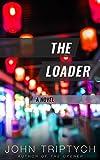 The Loader (Expatriate Underworld Book 2)
