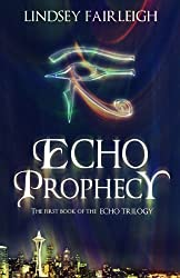 Echo Prophecy: A Time Travel Romance (Echo Trilogy, #1)