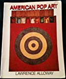American Pop Art, Lawrence Alloway, 002000950X