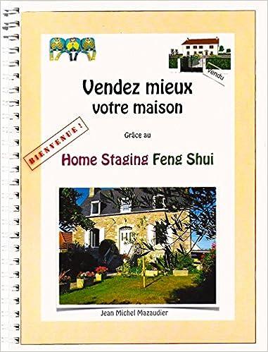 Vendez mieux votre maison grâce au Home Staging Feng Shui