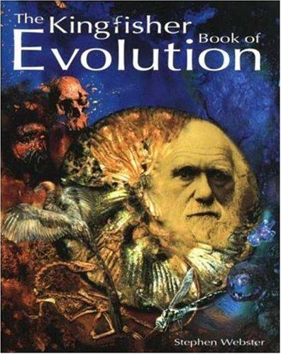 Read Online The Kingfisher Book of Evolution pdf epub