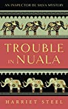 img - for Trouble in Nuala (The Inspector de Silva Mysteries) book / textbook / text book