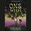 One Wish Audiobook by Michelle Harrison Narrated by Jayne Entwistle