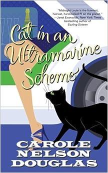 Cat in an Ultramarine Scheme: A Midnight Louie Mystery (Midnight Louie Mysteries) by Carole Nelson Douglas (2011-10-04)