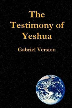 The Testimony of Yeshua by [Martin, Lon]