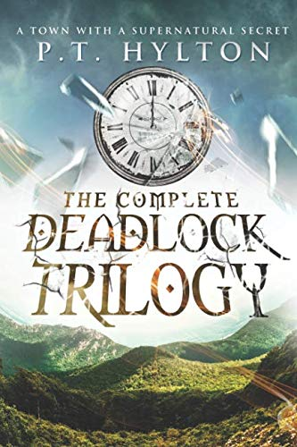(The Deadlock Trilogy Box Set: (A Supernatural Suspense Collection: Regulation 19, A Place Without Shadows, The Broken Clock) )