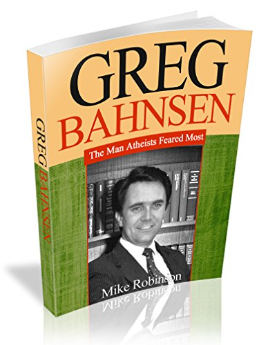 Greg Bahnsen: The Man Atheists Feared the Most