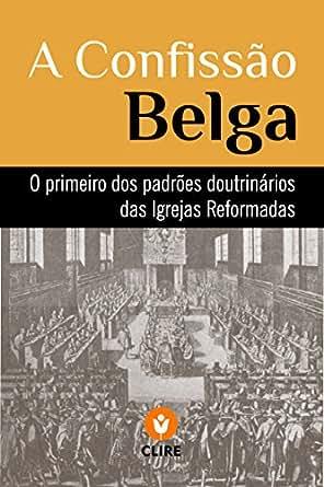 Resultado de imagem para confissão belga