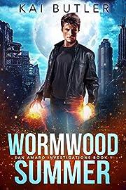 Wormwood Summer (San Amaro Investigations…