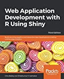 img - for Web Application Development with R Using Shiny: Build stunning graphics and interactive data visualizations to deliver cutting-edge analytics, 3rd Edition book / textbook / text book