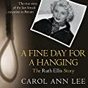 A Fine Day for a Hanging Audiobook by Carol Ann Lee Narrated by Maggie Ollerenshaw