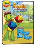 Franklin and Friends - Franklin Flies...