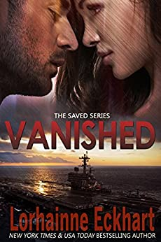 Vanished (The Saved Series Book 2) by [Eckhart, Lorhainne]