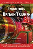 img - for Industries Which Made Britain Triumph book / textbook / text book
