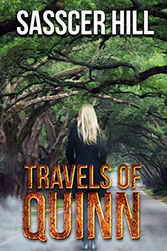 Travels of Quinn (A Quinn O'Neill Mystery Book 1) by [Hill, Sasscer]