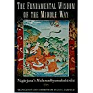 The Fundamental Wisdom of the Middle Way: Nagarjuna's Mulamadhyamakakarika