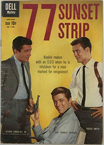 77 Sunset Strip - Kookie's Close Call - June 1960 Dell Four Color Comic #1106 - Efren Zimbalist, Jr. & Edd Kookie Byrnes photo cover