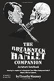 The Breakneck Hamlet Companion: An Actor's Notebook