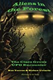 img - for Aliens in the Forest: The Cisco Grove UFO Encounter book / textbook / text book