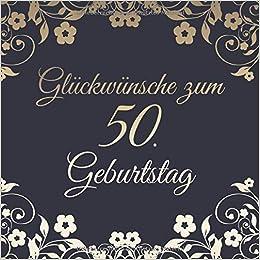 Glückwünsche Zum 50 Geburtstag Edel Vintage Gästebuch