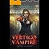 Vertigo Vampire: a Supernatural Thriller (The Specials Book 2)